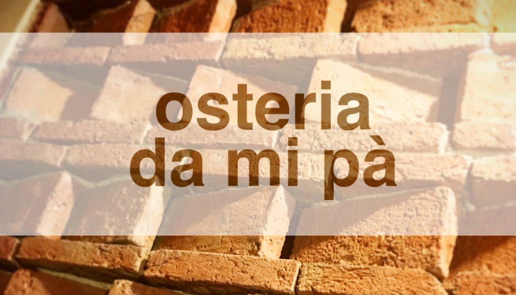 """Osteria """"da mi pà"""" – Gragnano"""