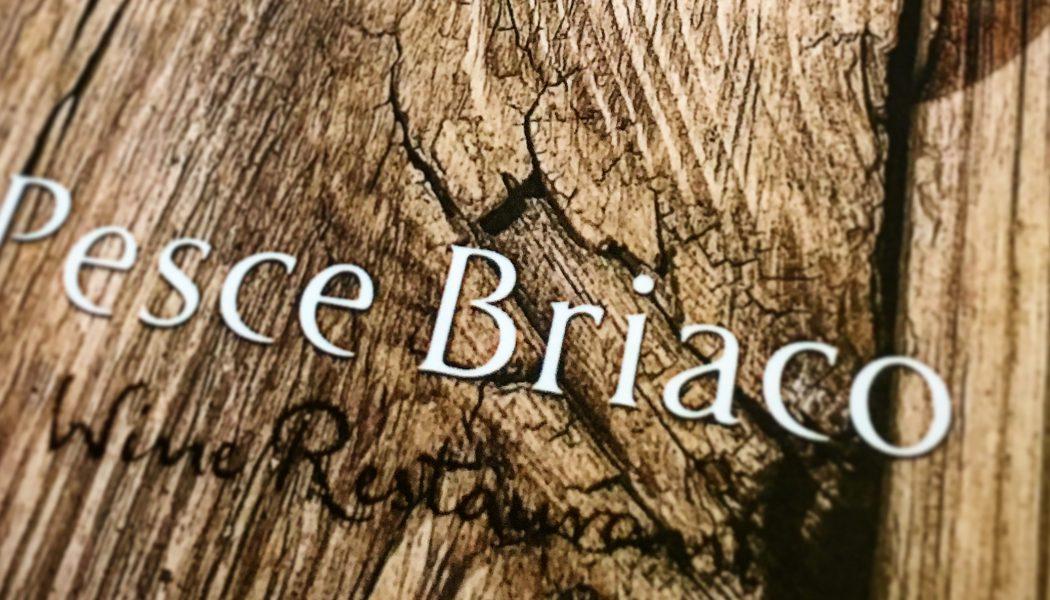 PESCE  BRIACO Wine Restaurant – Lucca