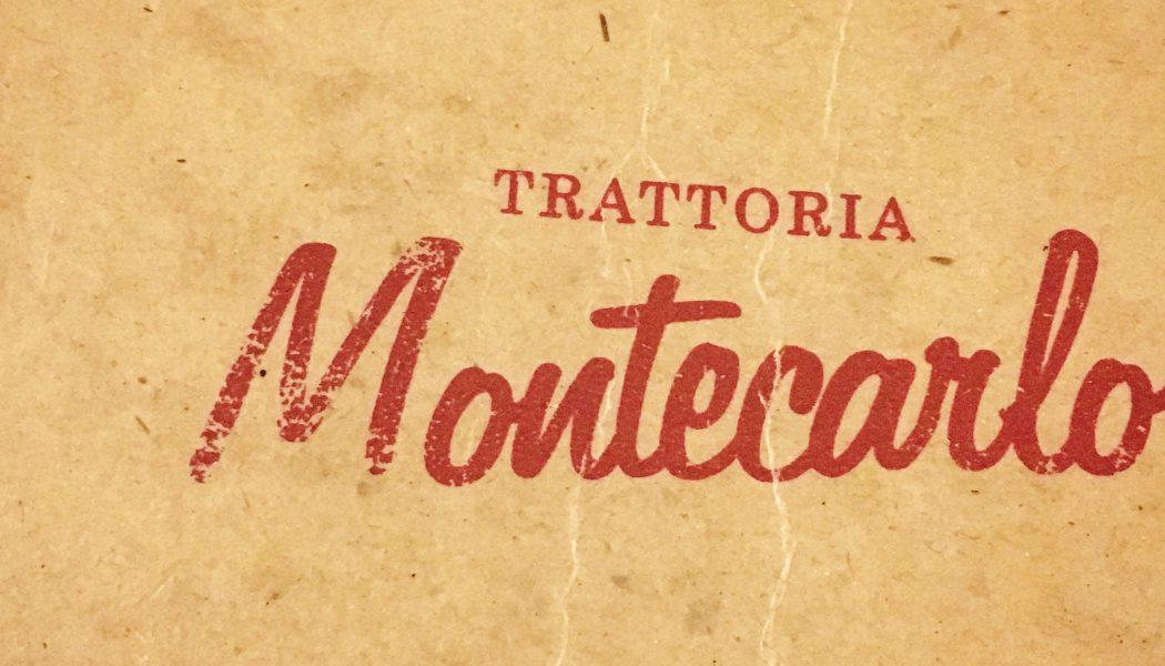 Trattoria MONTECARLO – Montecarlo